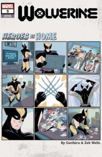 WOLVERINE #5 GURIHIRU HEROES AT HOME VAR【再入荷】
