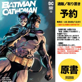 【予約】BATMAN CATWOMAN #1 (OF 12) CVR A CLAY MANN(US2020年12月01日発売予定)