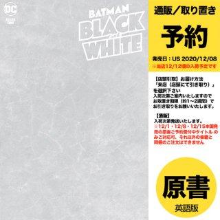 【予約】BATMAN BLACK AND WHITE #1 (OF 6) CVR D BLANK VAR(US2020年12月08日発売予定)
