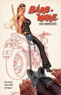 BARB WIRE TP VOL 01 STEEL HARBOR BLUES【再入荷】