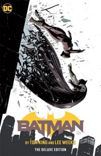 BATMAN BY TOM KING & LEE WEEKS DELUXE EDITION HC