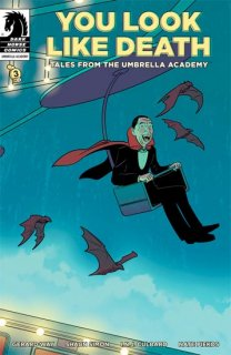 YOU LOOK LIKE DEATH TALES UMBRELLA ACADEMY #3 (OF 6) CVR B C