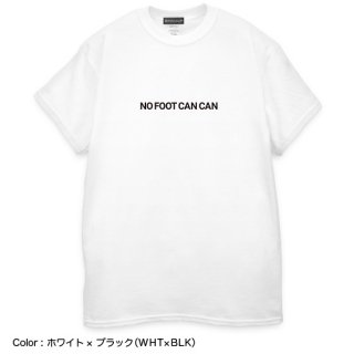TRICK TEE[NO FOOT CAN CAN]|トリックTシャツ[NO FOOT CAN CAN]