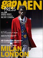 2020-2021 AUTUMN&WINTER<br >gap PRESS MEN vol.58 MILAN/LONDON