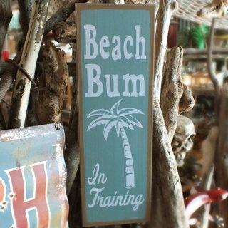 ハワイアン ビーチハウス ウッドプラーク(MDFボード) Beach Bum In Training