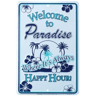ハワイアン メタルサインプレート Welcome to Paradise Happy Hour!