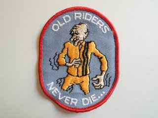 1970's OLD RIDERS NEVER DIE Patch DEADSTOCK