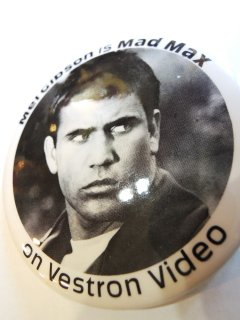 1980 Mel Gibson is Mad Max PINBACK BUTTON NOS