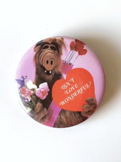 1980's ALF / ISN'T LOVE WONDERFUL? pinback button