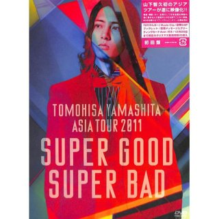 【DVD】山下智久/TOMOHISA YAMASHITA ASIA TOUR 2011 SUPER GOOD SUPER BAD 【初回盤】