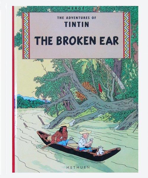 THE ADVENTURES OF TIN TIN / THE BROKEN EAR ( reuse book )