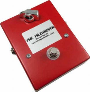 Effects Pedal Kit - MOD Kits, The Piledriver, Power Boost