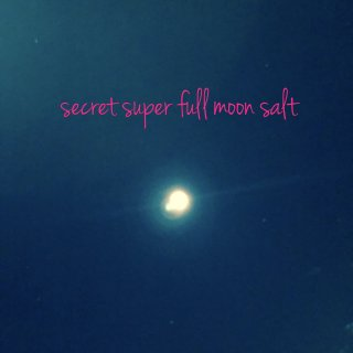 【1/2限定】secret super full moon salt