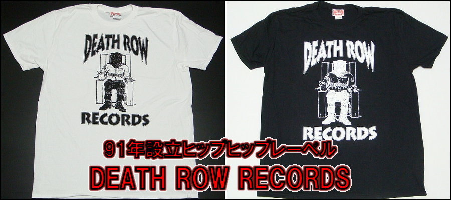 DEATH ROW RECORDS Tシャツ