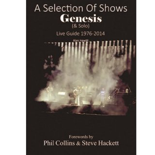 GENESIS A selection of shows live guide 1976-2014 (alan hewitt), 本