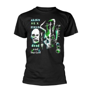 ALIEN SEX FIEND Dead And Buried, Tシャツ