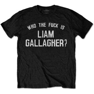 LIAM GALLAGHER Who the Fuck… Blk, Tシャツ<img class='new_mark_img2' src='https://img.shop-pro.jp/img/new/icons5.gif' style='border:none;display:inline;margin:0px;padding:0px;width:auto;' />