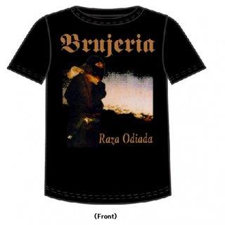 BRUJERIA Raza Odiada, Tシャツ