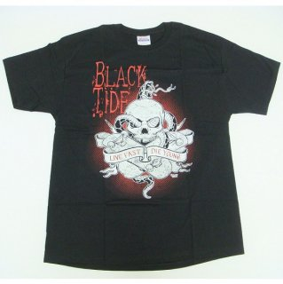 BLACK TIDE Live Fast Die Young, Tシャツ