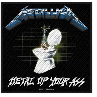 METALLICA Metal Up Your Ass, パッチ