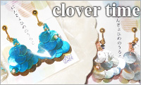 Clover Time /アクセサリーデザイナー