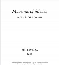 【吹奏楽 楽譜】<br>静寂の時 <br>作曲:アンドリュー・ボス<br>