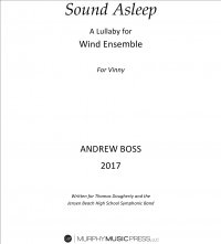 【吹奏楽 楽譜】<br>サウンド・アスリープ <br>作曲:アンドリュー・ボス<br>