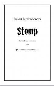 【吹奏楽 楽譜】<br>ストンプ <br>作曲:デヴィッド・ビーデンベンダー<br>