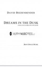 【吹奏楽 協奏曲 楽譜】<br>ドリームズ・イン・ザ・ダスク <br>作曲:デヴィッド・ビーデンベンダー<br>