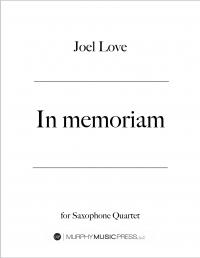 【サクソフォーン4重奏 楽譜】<br>イン・メモリアム <br>作曲:ジョエル・ラヴ<br>