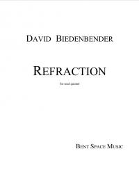【木管5重奏 楽譜】<br>リフラクション <br>作曲:デヴィッド・ビーデンベンダー<br>