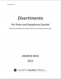 【サクソフォーン4重奏+ピアノ 楽譜】<br>ディヴェルティメント <br>作曲:アンドリュー・ボス<br>