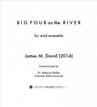 【吹奏楽 楽譜】<br>ビッグ・フォー・オン・ザ・リバー <br>作曲:ジェイムズ・デヴィッド<br>