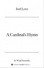 【吹奏楽 楽譜】<br>枢機卿の賛歌 <br>作曲:ジョエル・ラヴ<br>