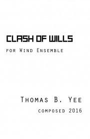 【吹奏楽 楽譜】<br>クラッシュ・オブ・ウィルズ <br>作曲:トーマス・イー<br>