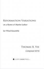 【吹奏楽 楽譜】<br>宗教改革変奏曲 <br>作曲:トーマス・イー<br>