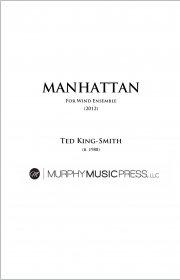 【吹奏楽 楽譜】<br>マンハッタン <br>作曲:テッド・キング=スミス<br>