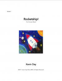 【吹奏楽 楽譜】<br>ロケットシップ! <br>作曲:ケヴィン・デイ<br>