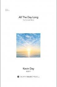 【吹奏楽 楽譜】<br>長き一日 <br>作曲:ケヴィン・デイ<br>