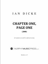 【ソプラノ・サクソフォーン&電子音 楽譜】<br>第1章、1ページ <br>作曲:イアン・ディック<br>