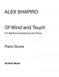 【B.サクソフォン&ピアノ】<br>オブ・ウィンド・アンド・タッチ <br>作曲:アレックス・シャピロ<br>