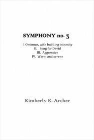 【吹奏楽 楽譜】<br>交響曲第3番「デヴィッドのために」 <br>作曲:キンバリー・アーチャー<br>