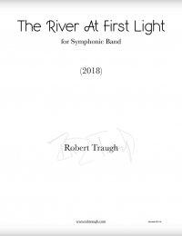 【吹奏楽 楽譜】<br>リヴァー・アット・ファースト・ライト <br>作曲:ロブ・トラフ<br>