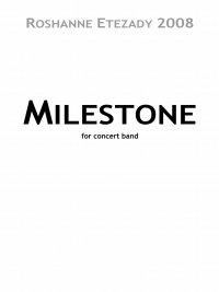 【吹奏楽 楽譜】<br>マイルストーン <br>作曲:ロシャンヌ・エテザディ<br>