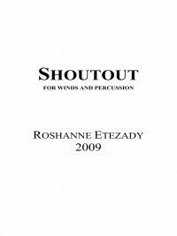 【吹奏楽 楽譜】<br>シャウトアウト <br>作曲:ロシャンヌ・エテザディ<br>
