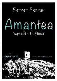 【吹奏楽 楽譜】<br>アマンテーア <br>作曲:フェレール・フェラン<br>