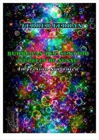 【吹奏楽 楽譜】<br>感覚の泡 <br>作曲:フェレール・フェラン<br>