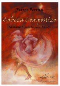 【吹奏楽 楽譜】<br>カベサ・コンポスティーソ <br>作曲:フェレール・フェラン<br>