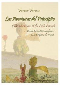 【吹奏楽 楽譜】<br>星の王子さま プチ・プランス <br>作曲:フェレール・フェラン<br>