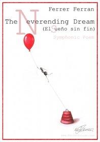 【吹奏楽 楽譜】<br>終わらない夢 <br>作曲:フェレール・フェラン<br>